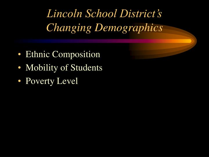 Lincoln school district s changing demographics