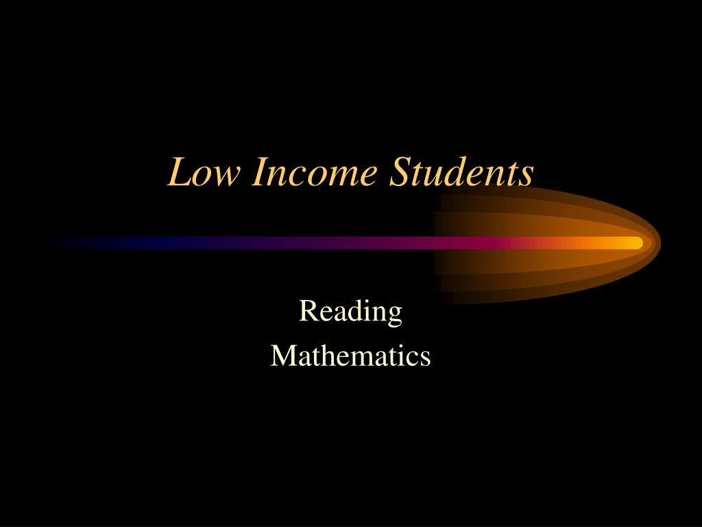 Low Income Students