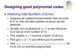 designing good polynomial codes65