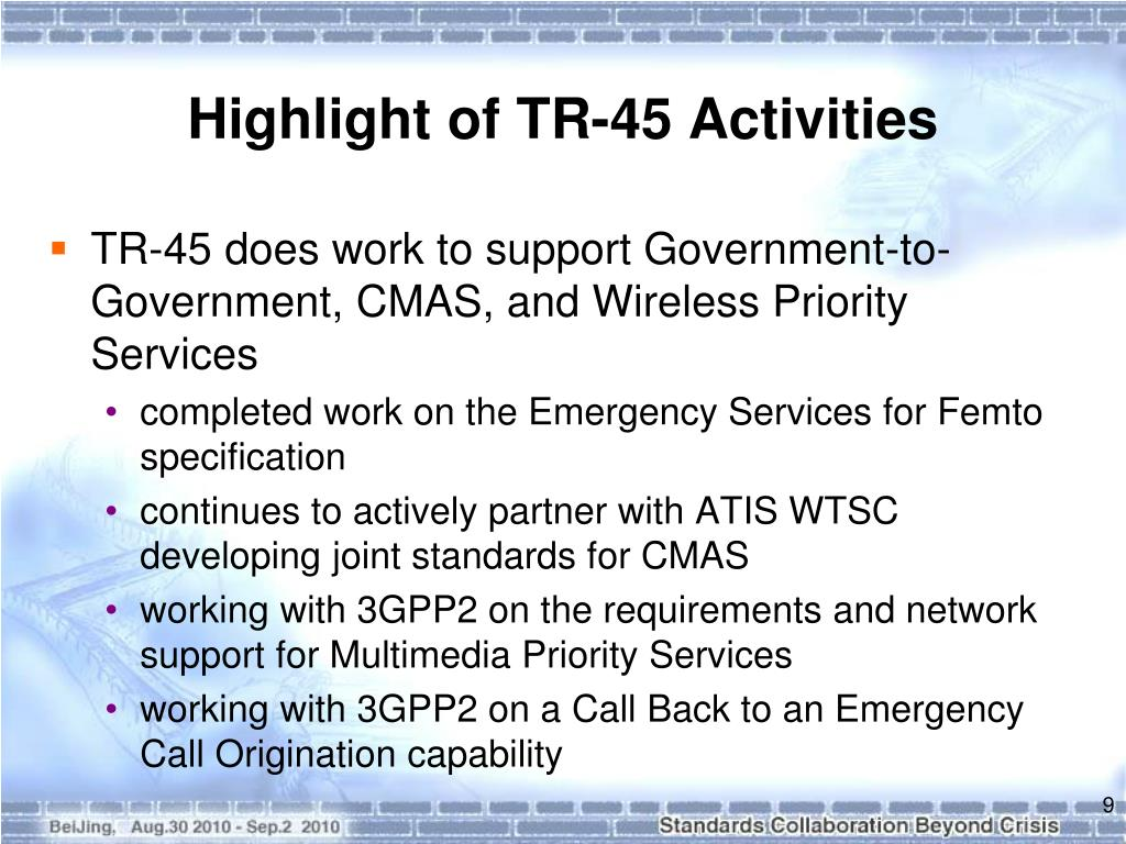 Highlight of TR-45 Activities