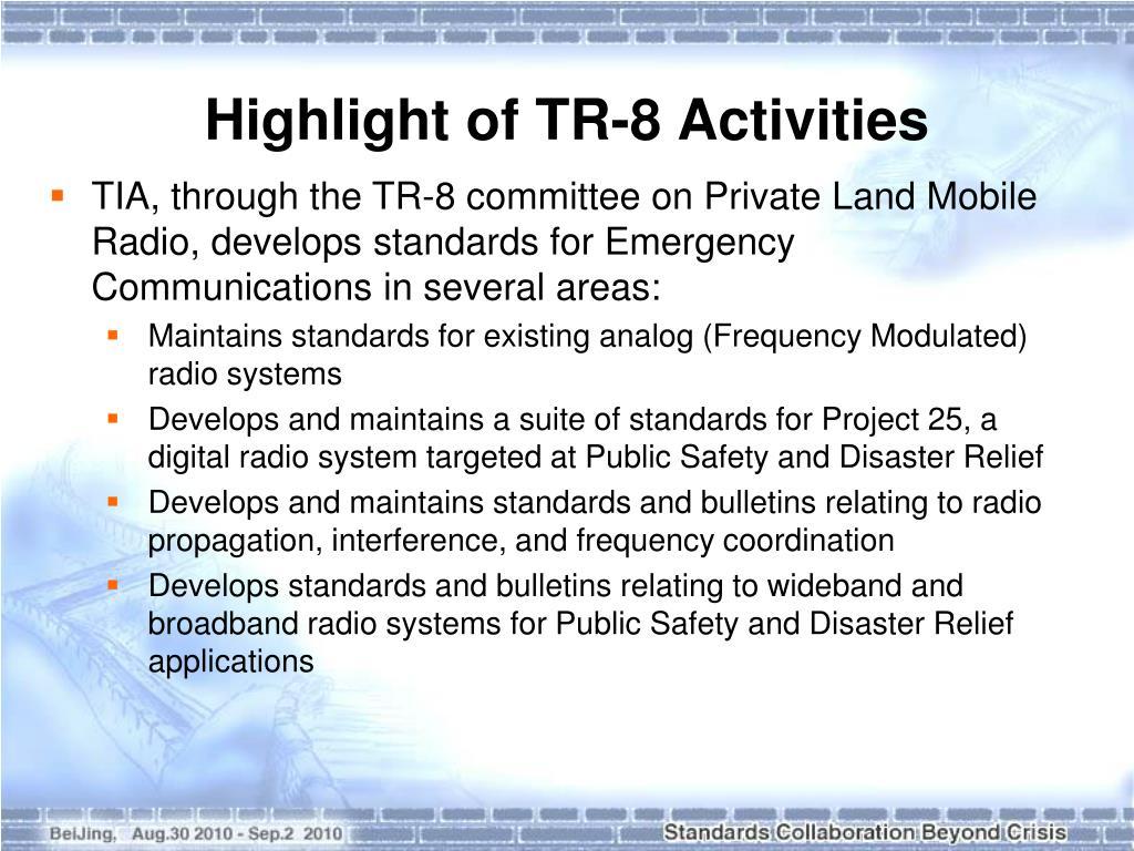 Highlight of TR-8 Activities
