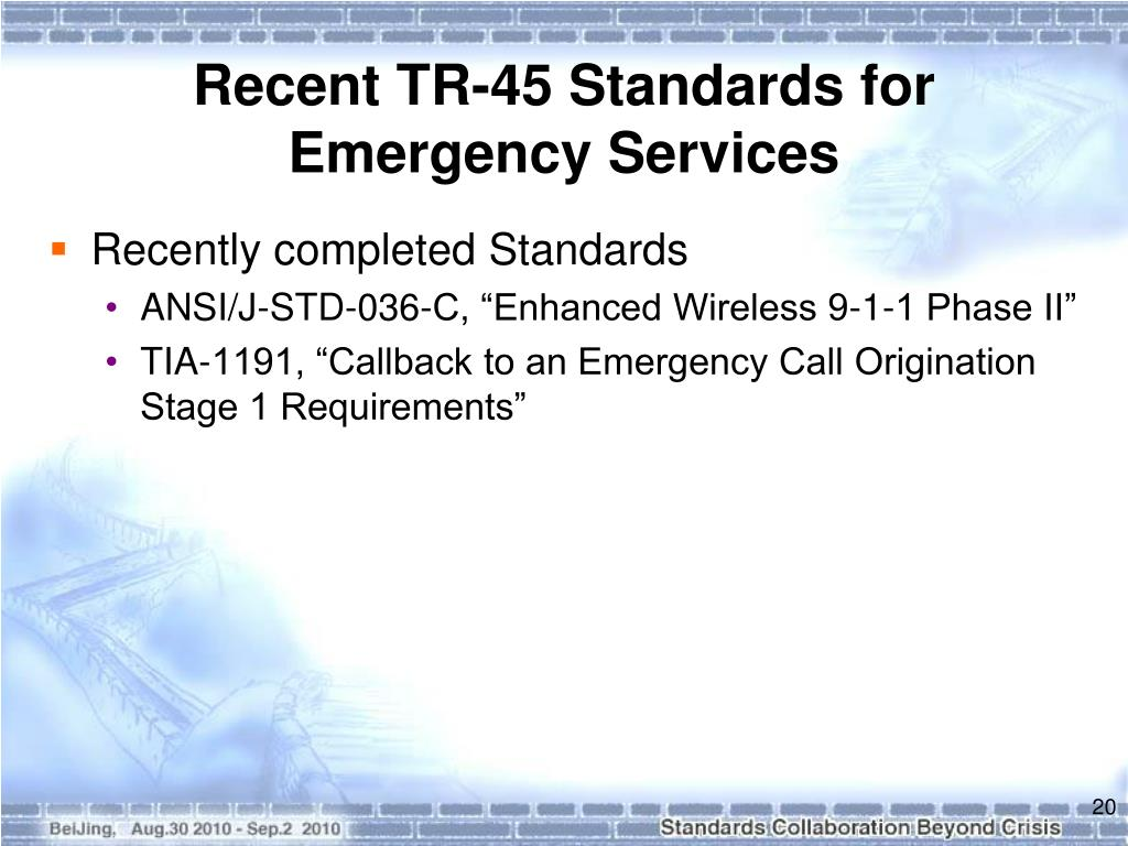 Recent TR-45 Standards for Emergency Services