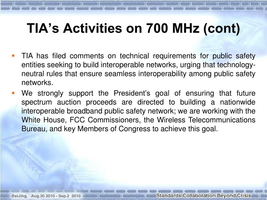 TIA's Activities on 700 MHz (cont)