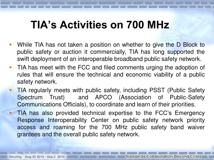 Tia s activities on 700 mhz