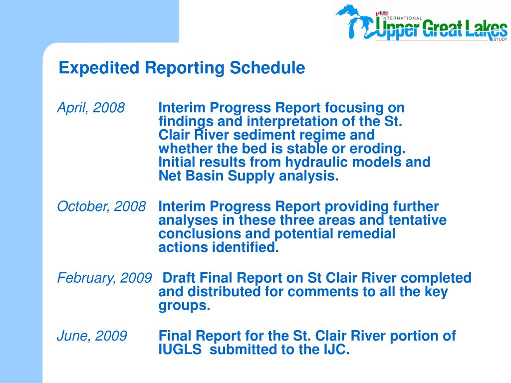 Expedited Reporting Schedule