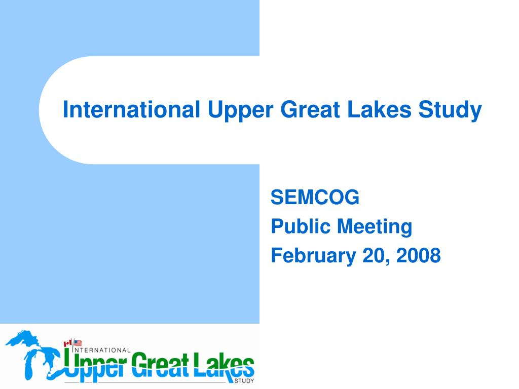 International Upper Great Lakes Study