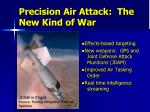precision air attack the new kind of war