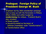 prologue foreign policy of president george w bush