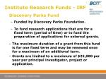 institute research funds irf8