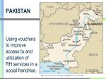 pakistan using vouchers to improve access to and utilization of rh services in a social franchise
