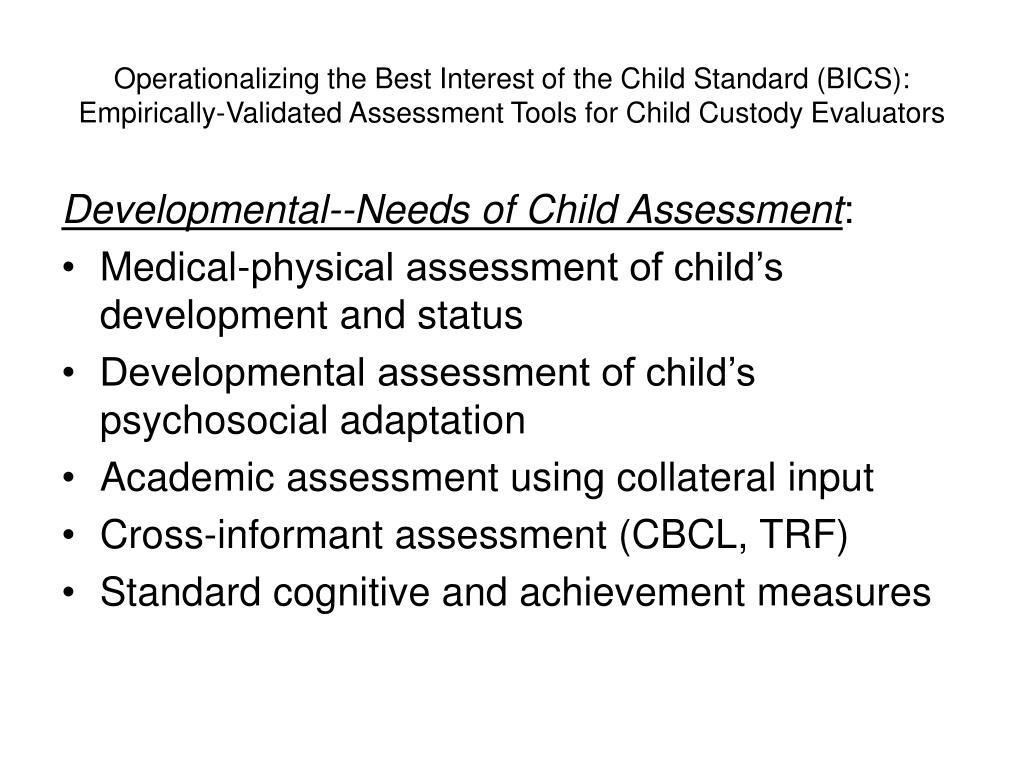 Operationalizing the Best Interest of the Child Standard (BICS):