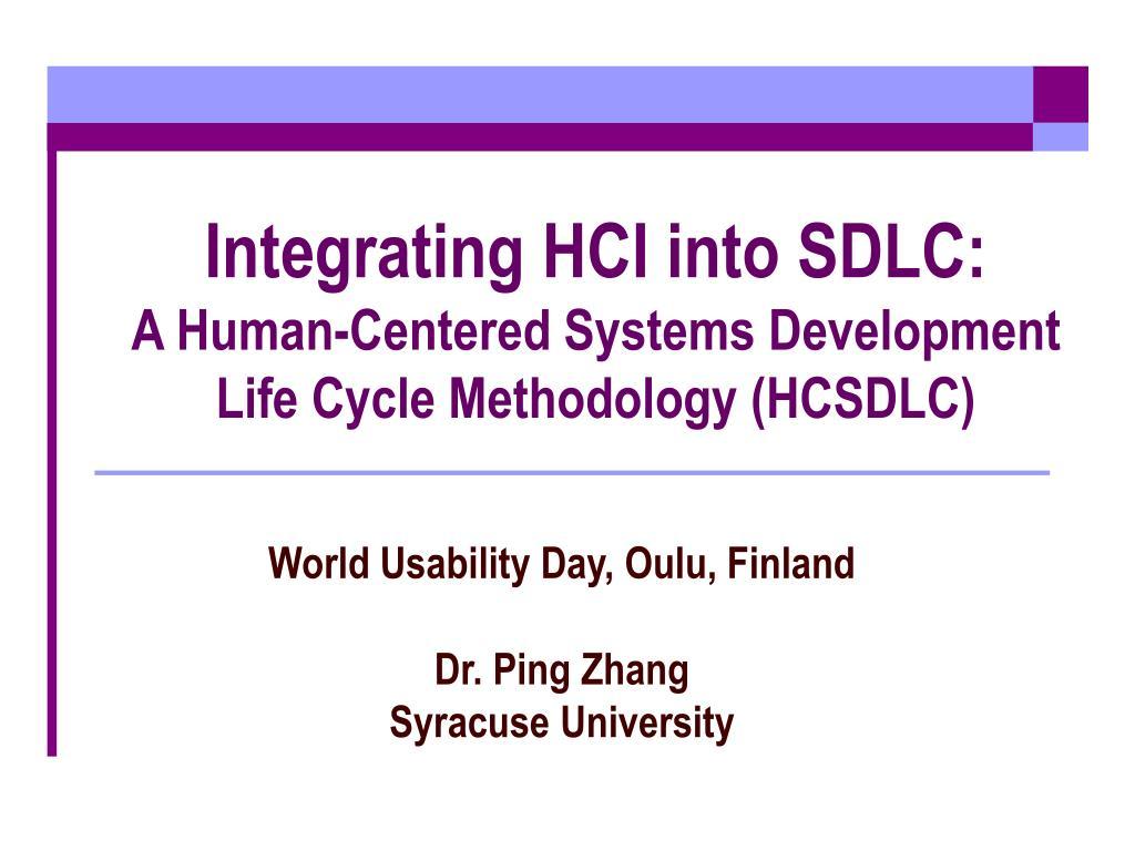 integrating hci into sdlc a human centered systems development life cycle methodology hcsdlc l.