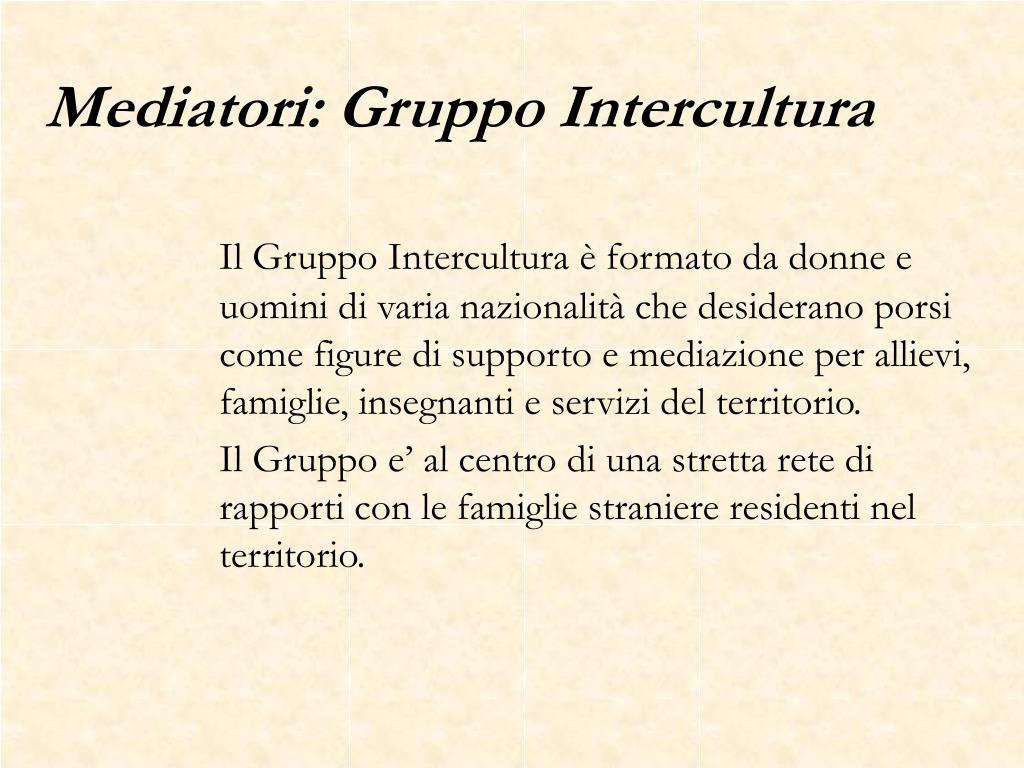 Mediatori: Gruppo Intercultura