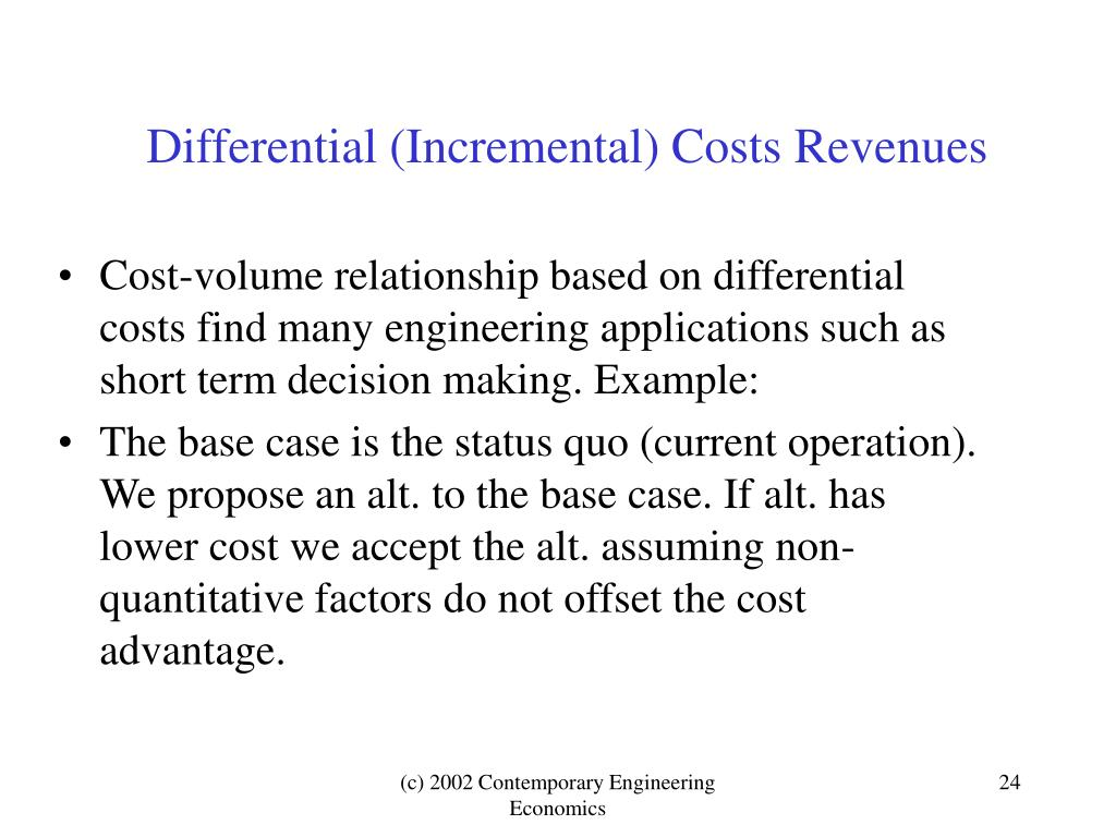 Differential (Incremental) Costs Revenues