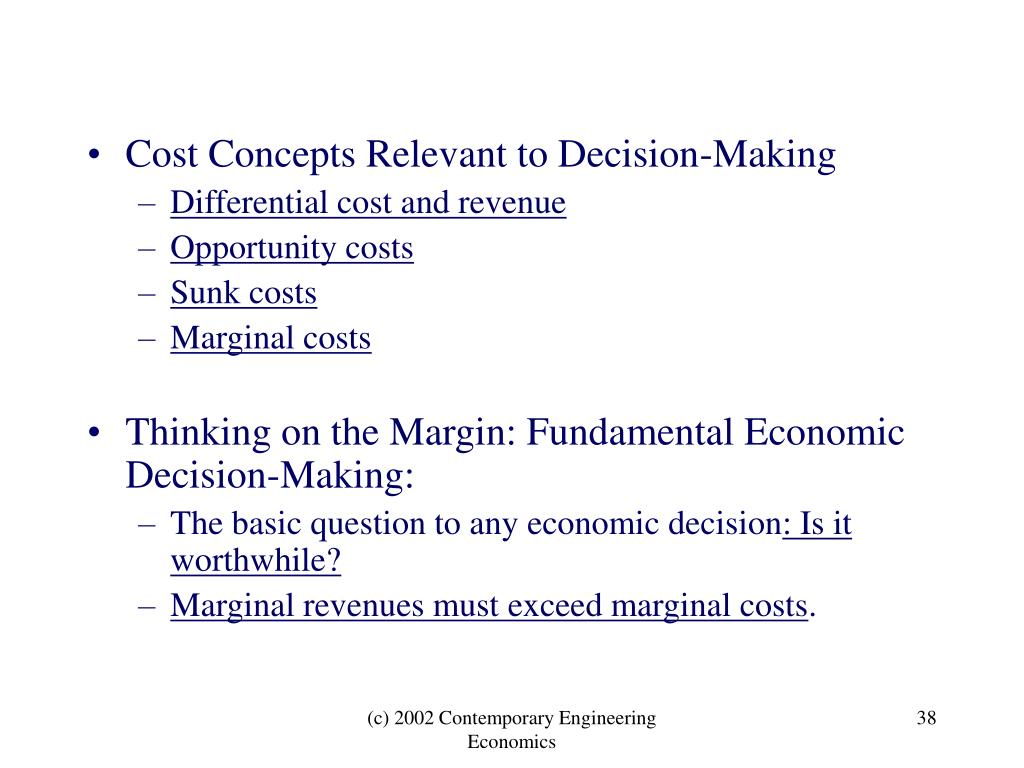 Cost Concepts Relevant to Decision-Making