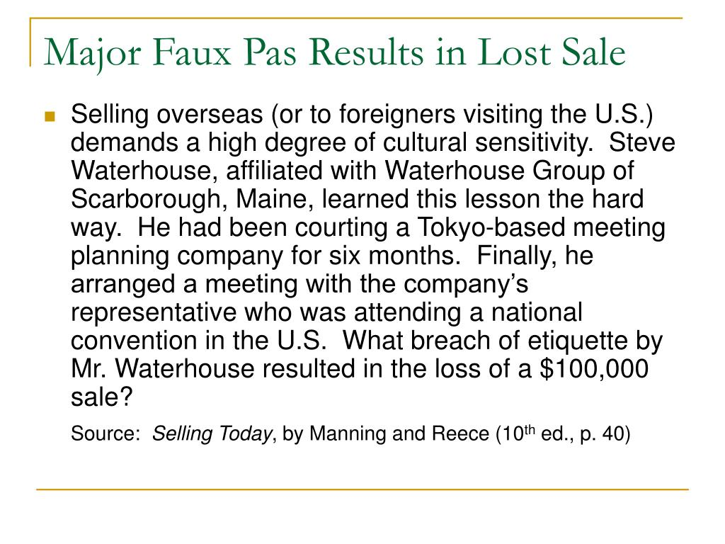 Major Faux Pas Results in Lost Sale