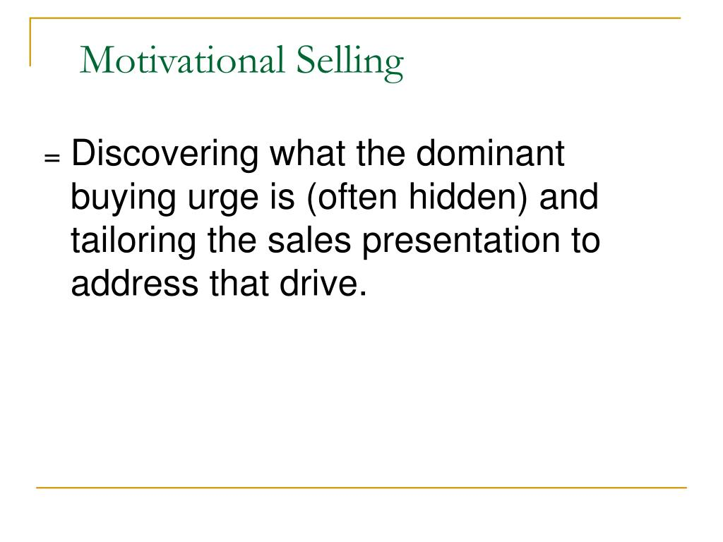 Motivational Selling