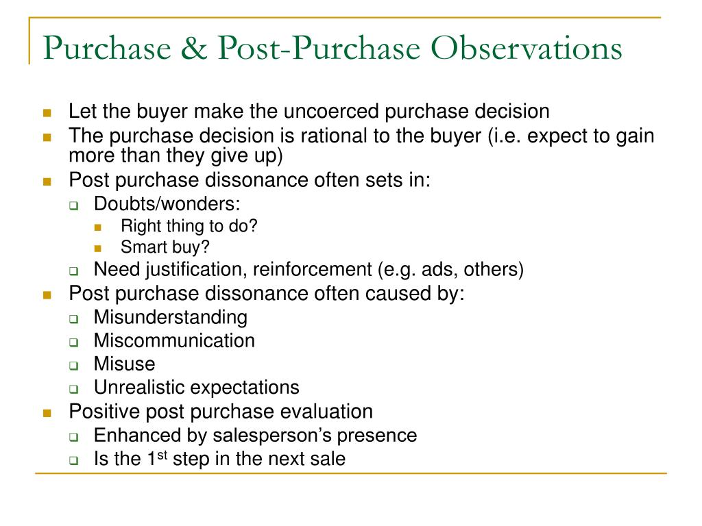 Purchase & Post-Purchase Observations