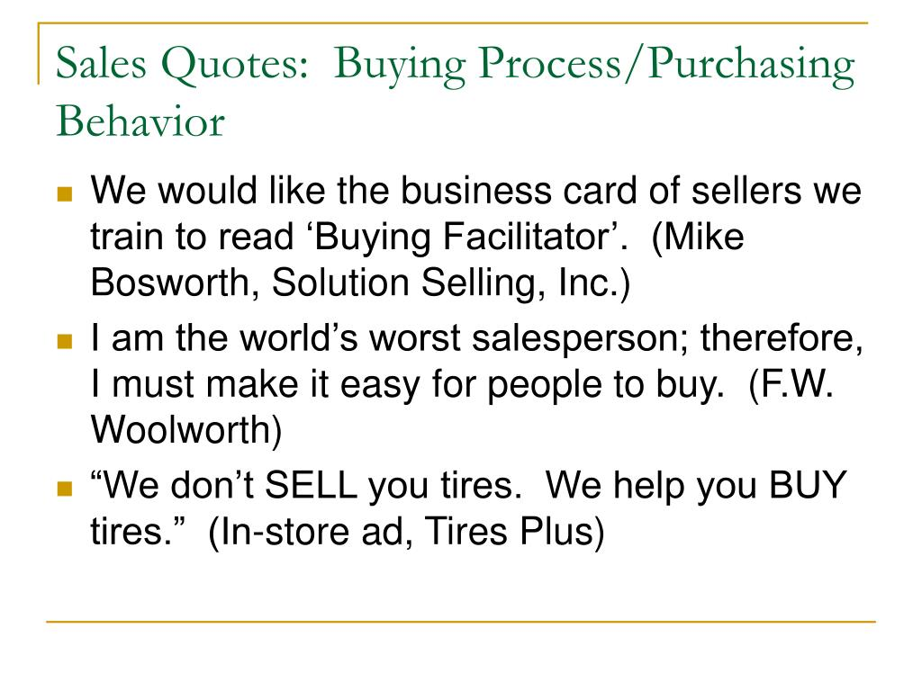 Sales Quotes:  Buying Process/Purchasing Behavior