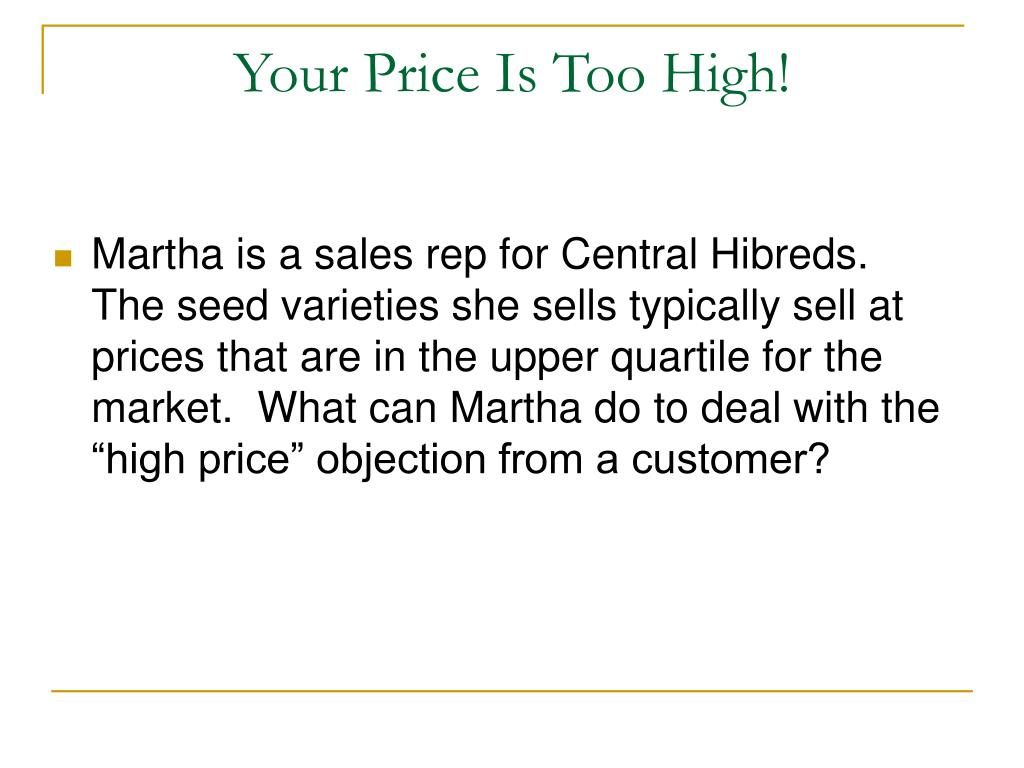 Your Price Is Too High!