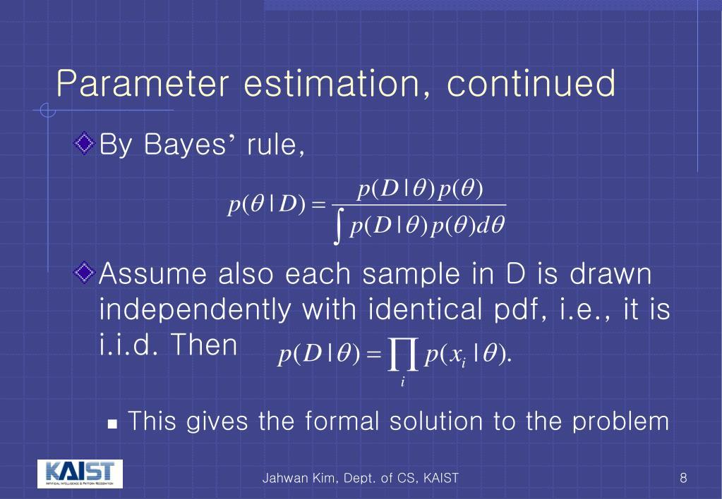 Parameter estimation, continued