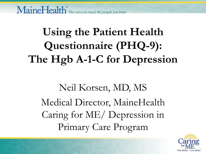 Using the patient health questionnaire phq 9 the hgb a 1 c for depression