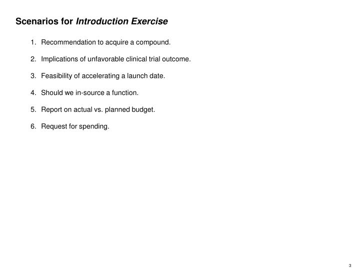 Scenarios for introduction exercise