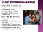 clinic screenings and exams