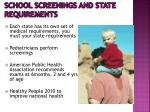 school screenings and s tate r equirements