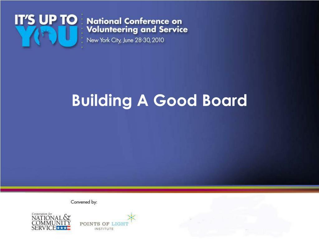 Building A Good Board