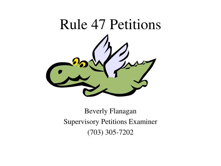 rule 47 petitions