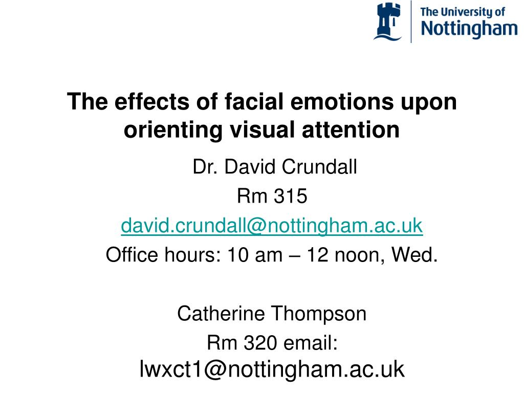 the effects of facial emotions upon orienting visual attention
