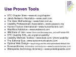 use proven tools
