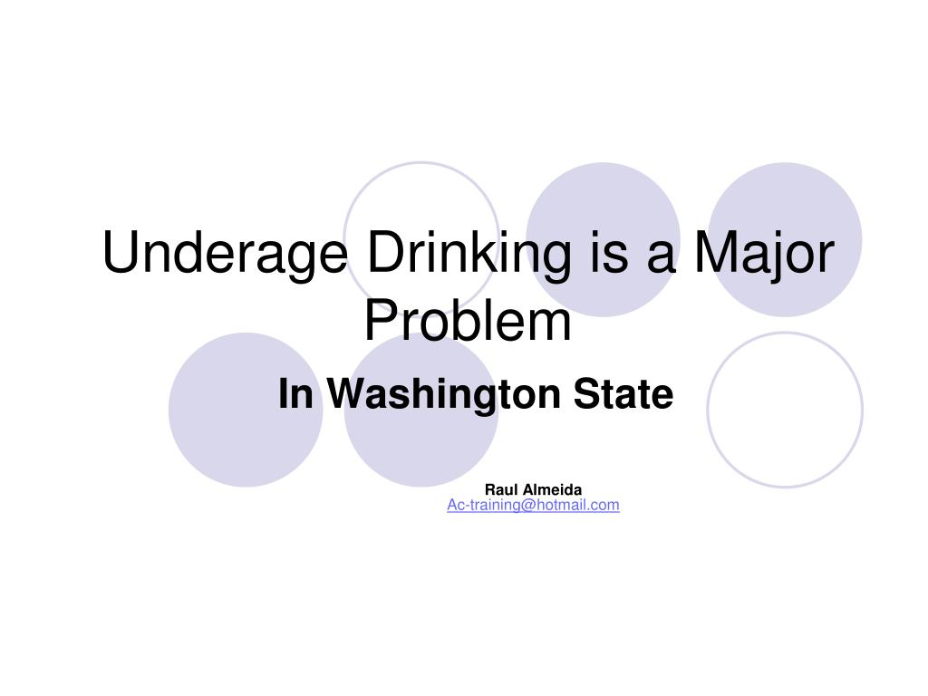 underage drinking is a major problem in washington state