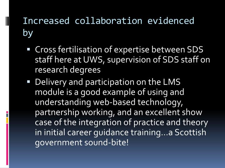 Increased collaboration evidenced by