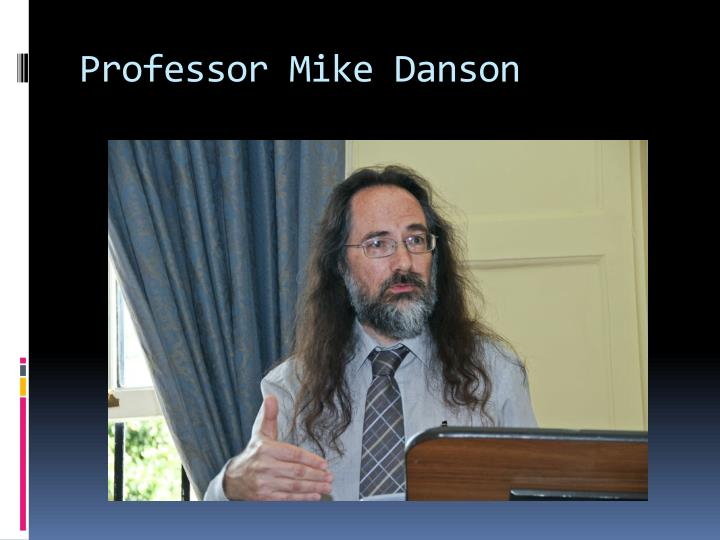 Professor Mike