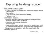 exploring the design space