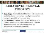 early developmental theorists
