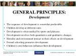 general principles development