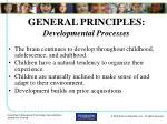 general principles developmental processes