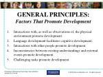 general principles factors that promote development