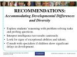recommendations accommodating developmental differences and diversity