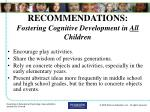 recommendations fostering cognitive development in all children