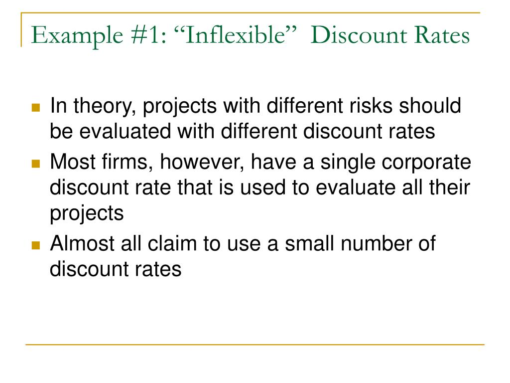 "Example #1: ""Inflexible""  Discount Rates"