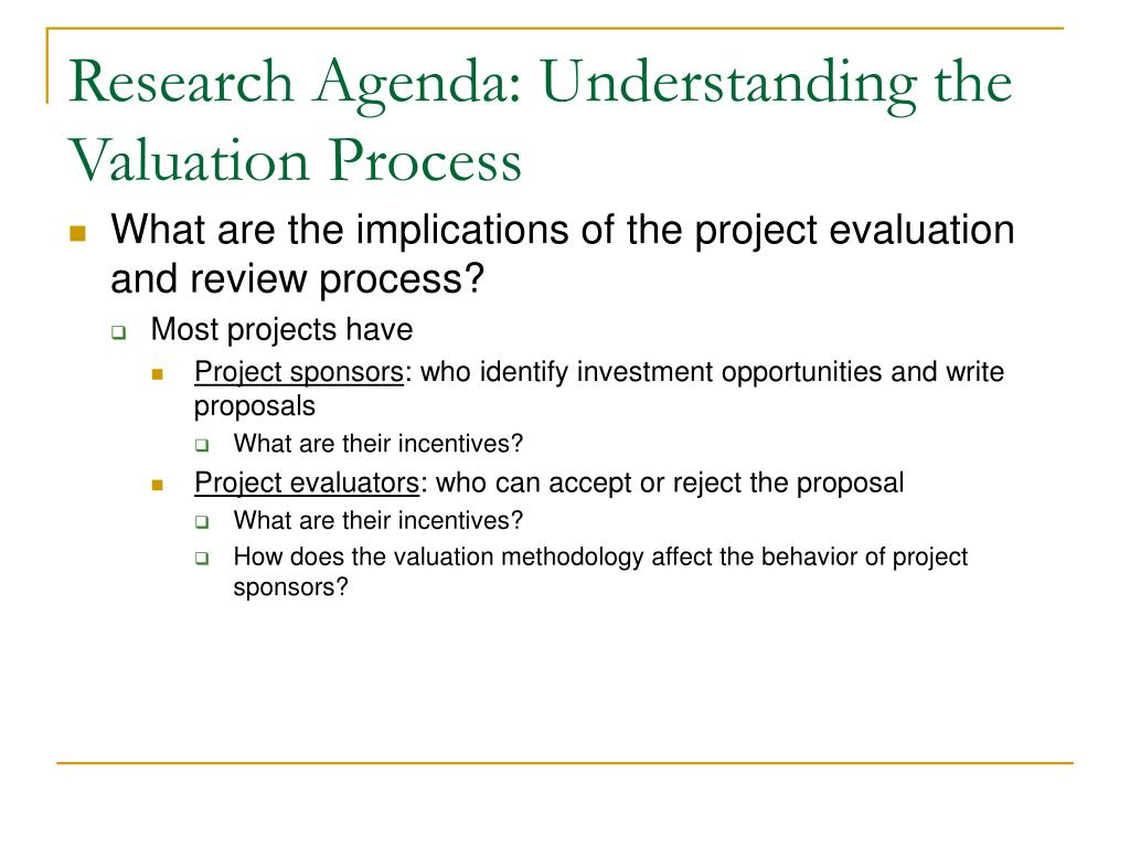 Research Agenda: Understanding the Valuation Process