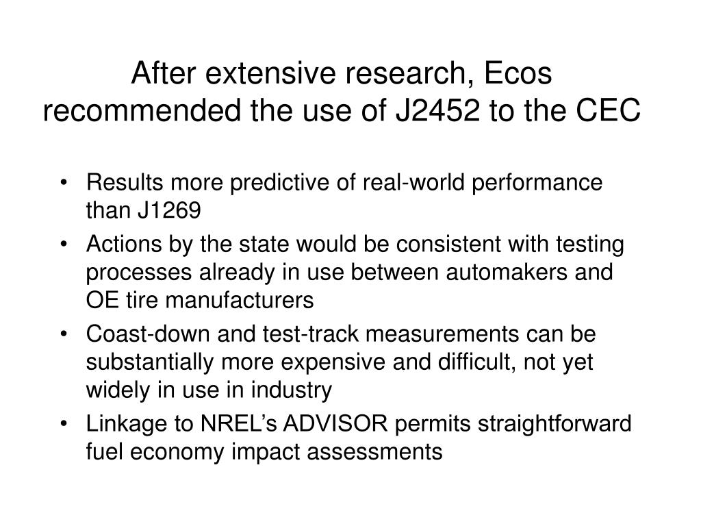 After extensive research, Ecos recommended the use of J2452 to the CEC