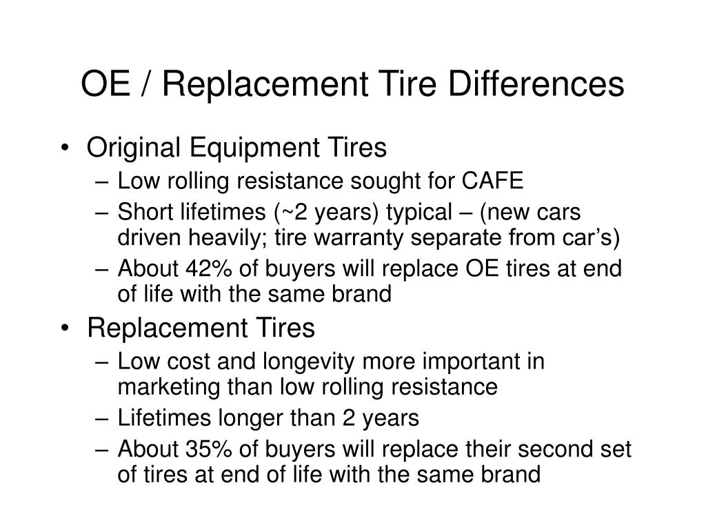 OE / Replacement Tire Differences