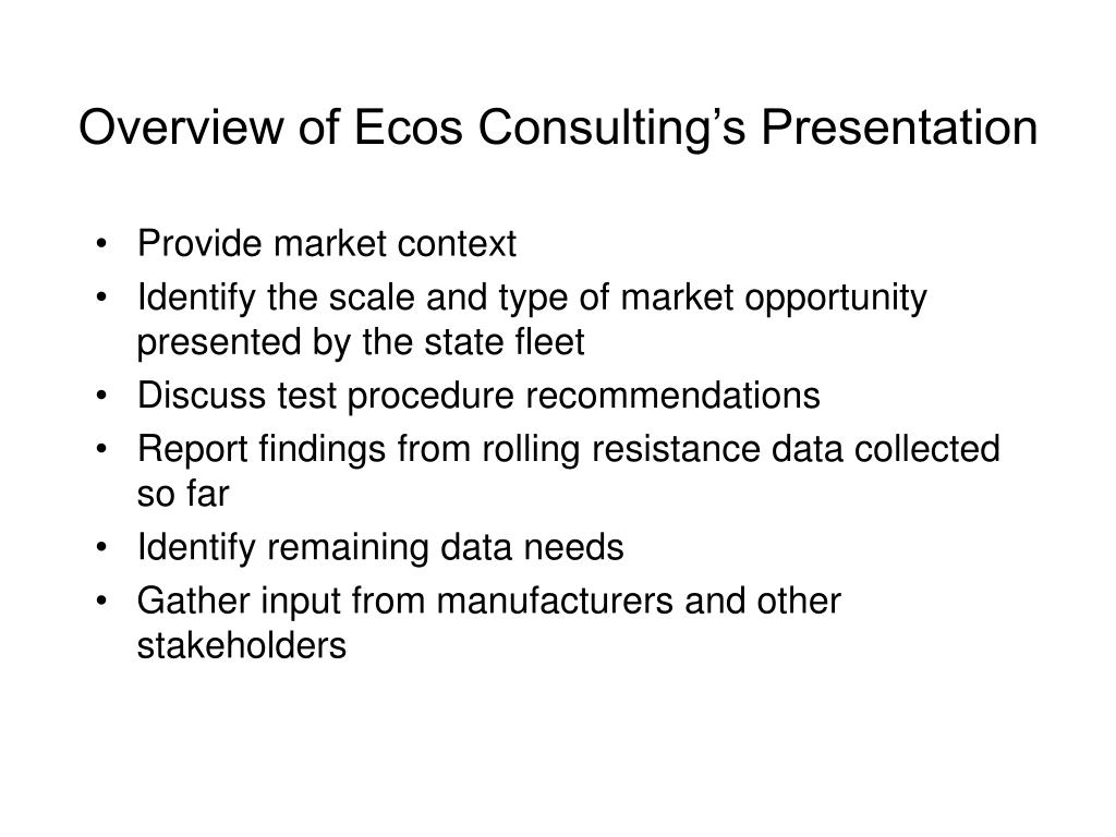 Overview of Ecos Consulting's Presentation