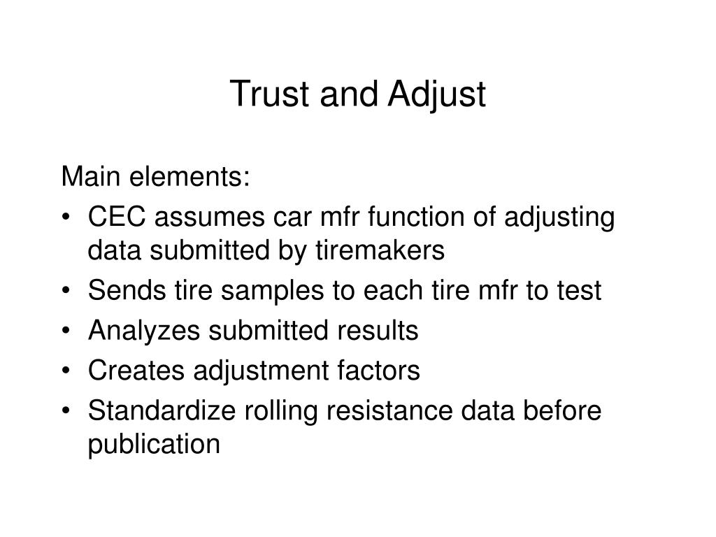 Trust and Adjust