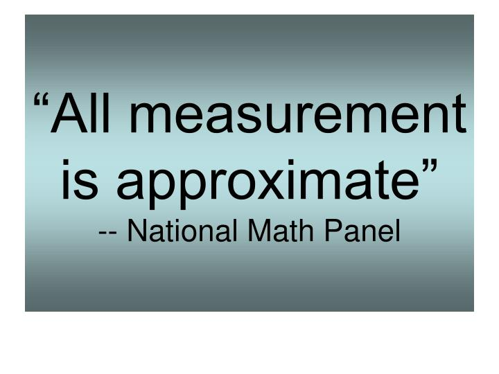 All measurement is approximate national math panel
